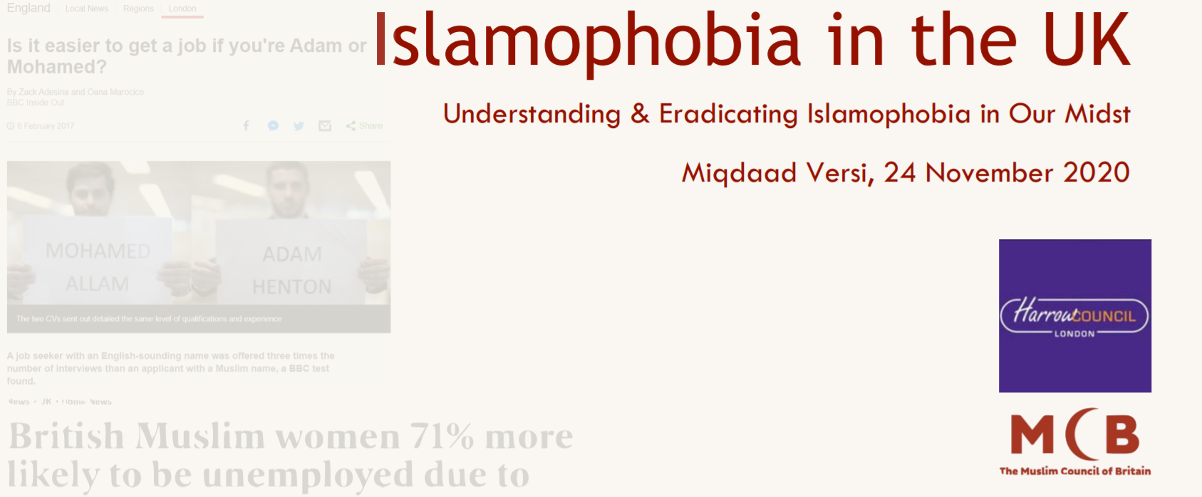 Islamophobia in the UK – understanding and eradicating Islamophobia in our midst!